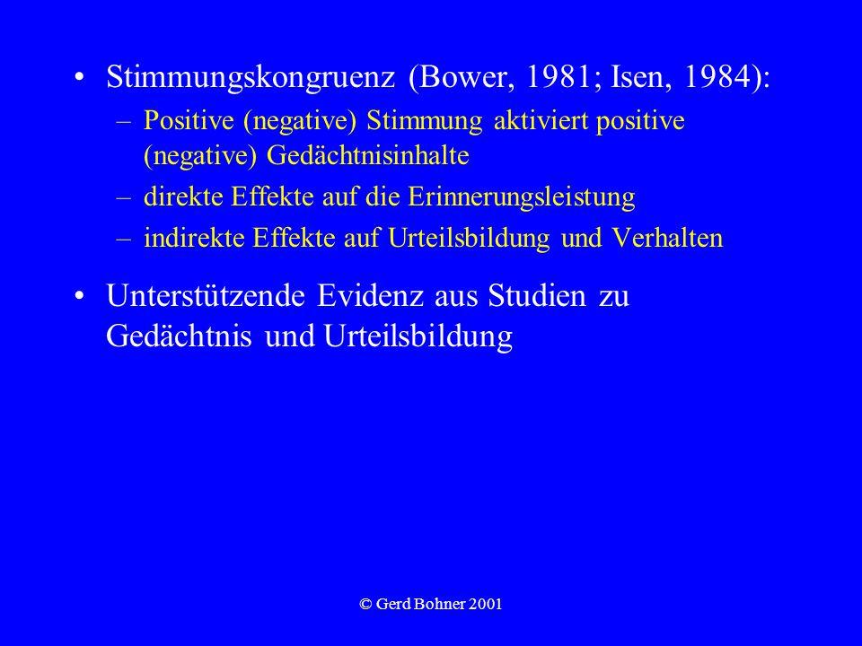 Stimmungskongruenz (Bower, 1981; Isen, 1984):