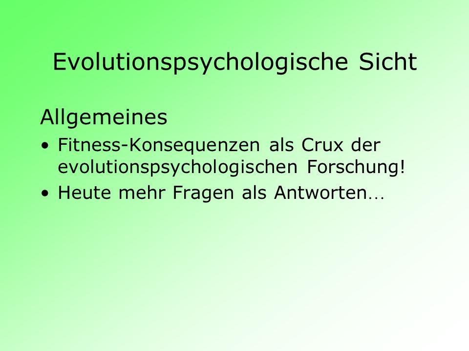 Evolutionspsychologische Sicht