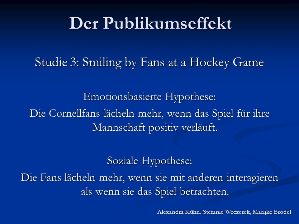Studie 3: Smiling by Fans at a Hockey Game