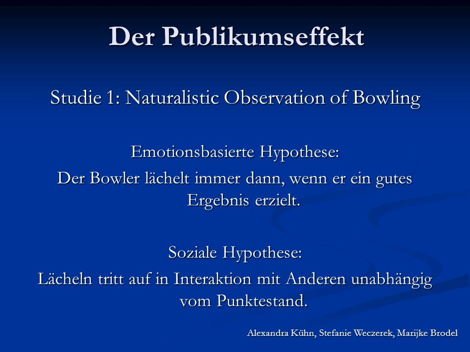 Studie 1: Naturalistic Observation of Bowling