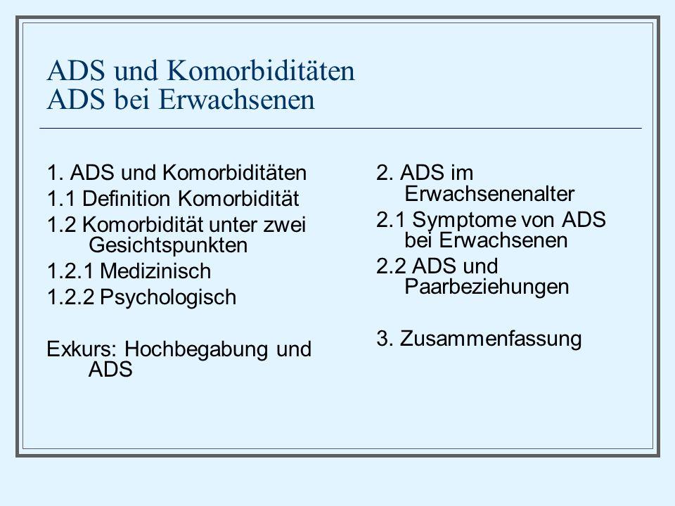 ADS und Komorbiditäten ADS bei Erwachsenen
