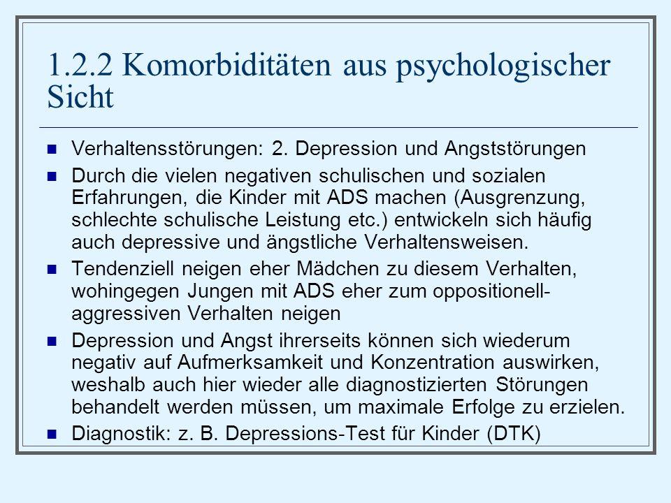 1.2.2 Komorbiditäten aus psychologischer Sicht