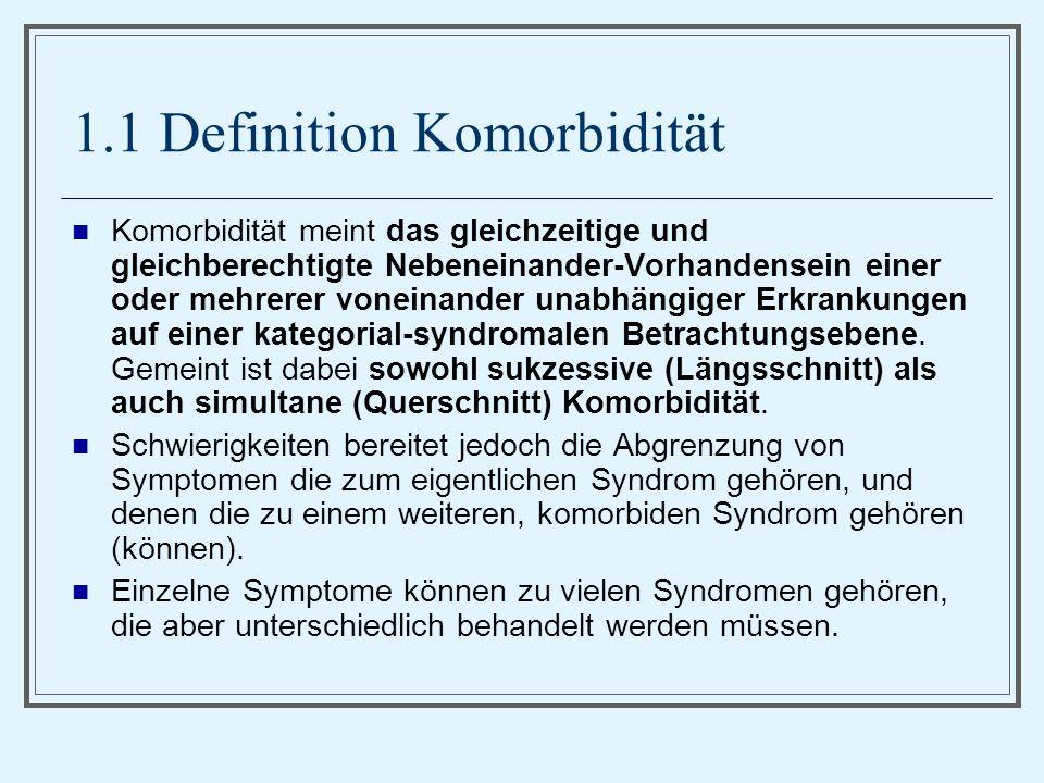 1.1 Definition Komorbidität