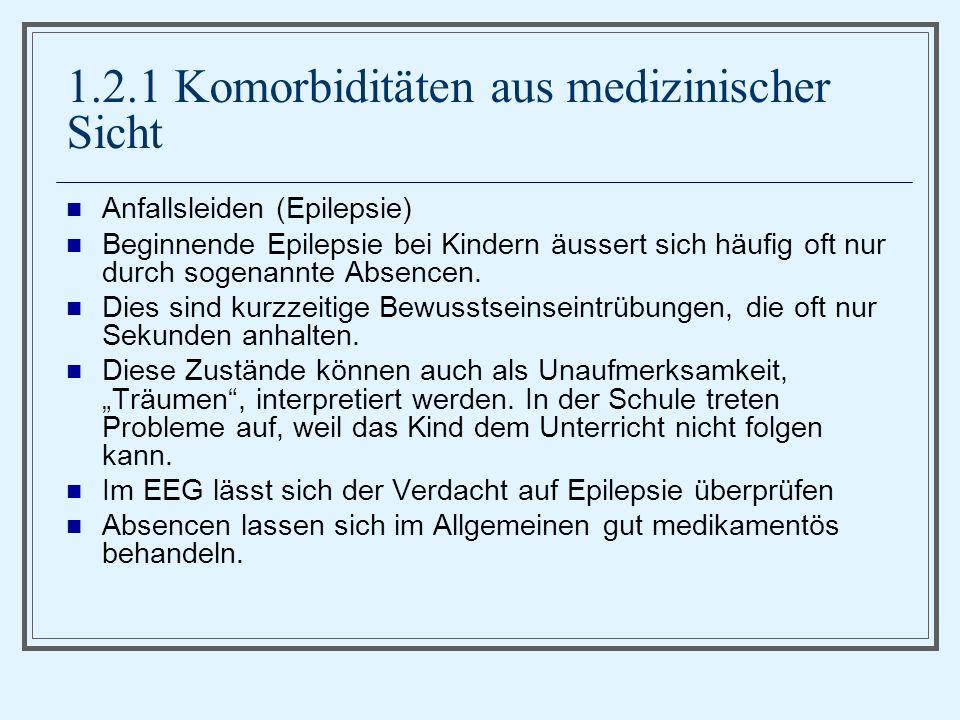 1.2.1 Komorbiditäten aus medizinischer Sicht