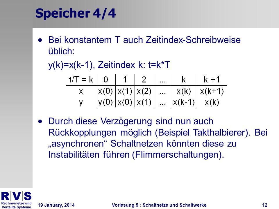 Speicher 4/4 Bei konstantem T auch Zeitindex-Schreibweise üblich: