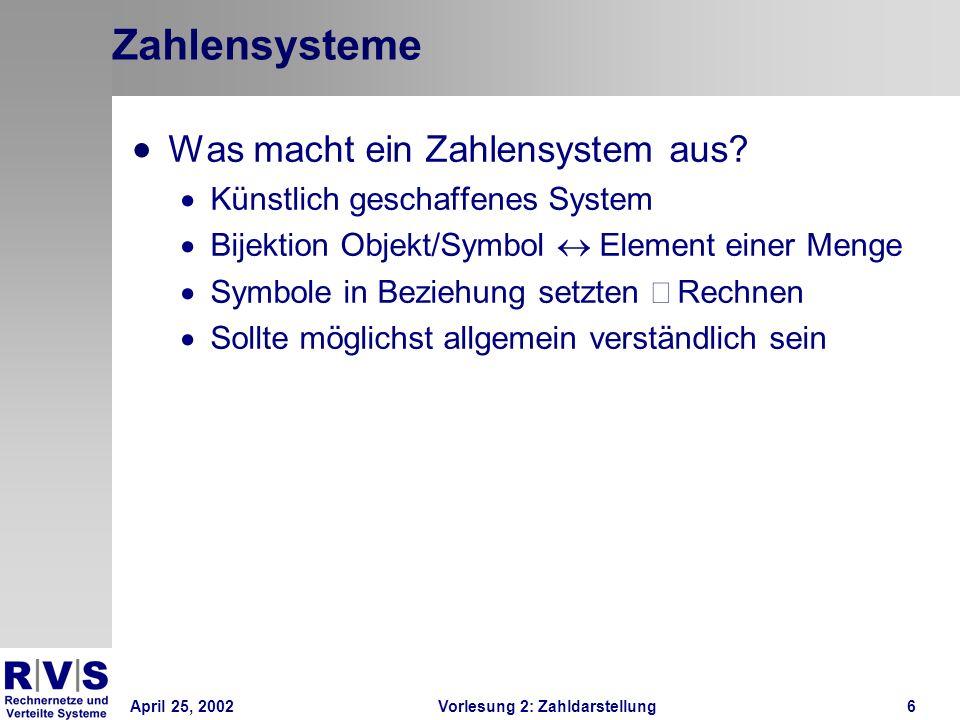 Zahlensysteme Was macht ein Zahlensystem aus