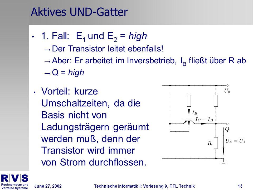 Aktives UND-Gatter 1. Fall: E1 und E2 = high