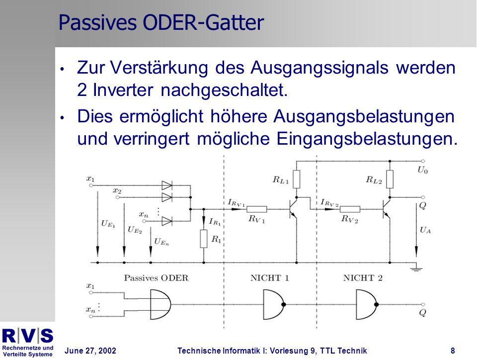 Passives ODER-Gatter Zur Verstärkung des Ausgangssignals werden 2 Inverter nachgeschaltet.