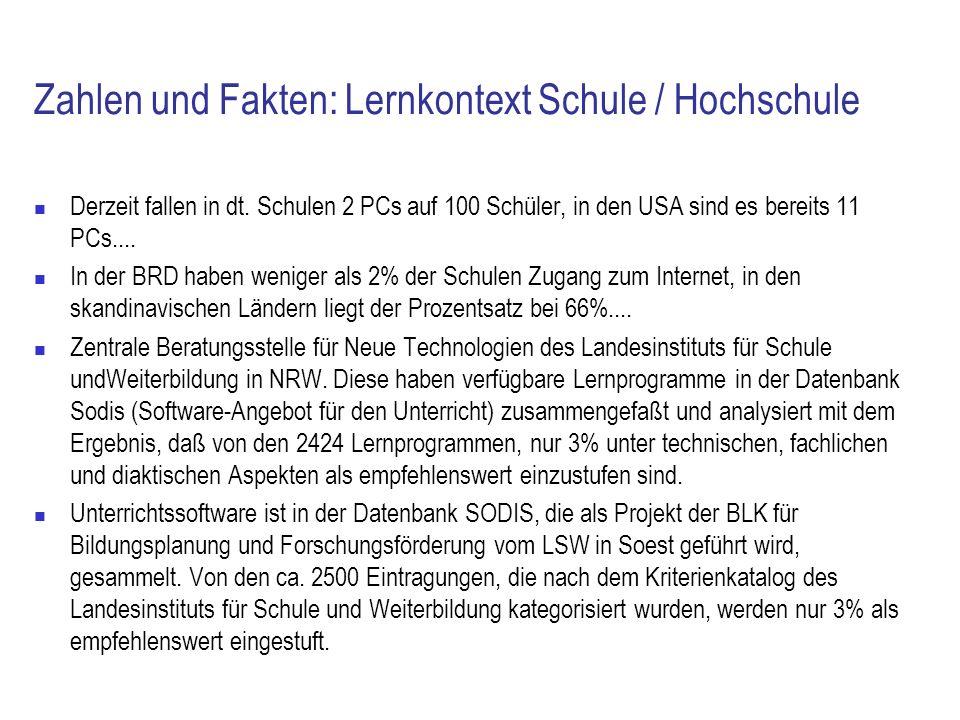 Zahlen und Fakten: Lernkontext Schule / Hochschule