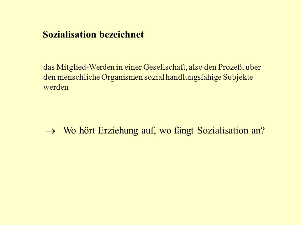 Sozialisation bezeichnet