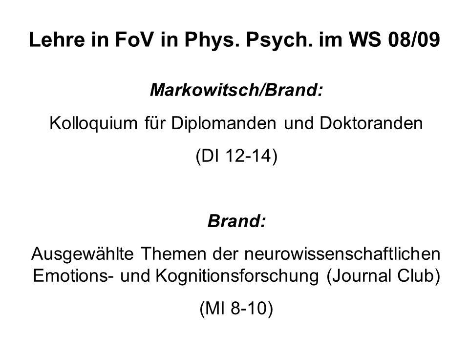 Lehre in FoV in Phys. Psych. im WS 08/09
