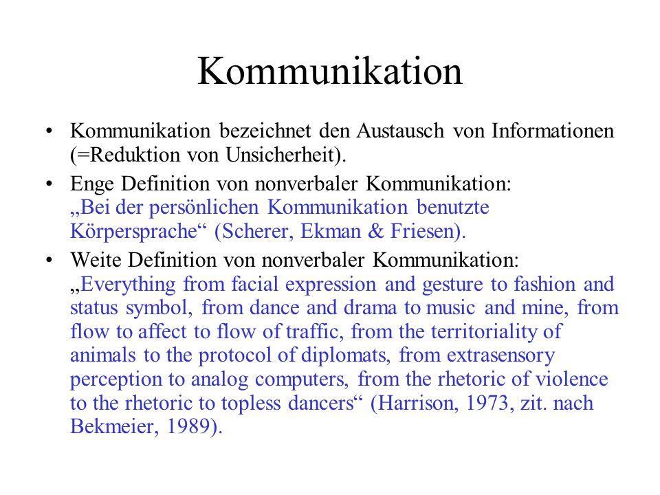 KommunikationKommunikation bezeichnet den Austausch von Informationen (=Reduktion von Unsicherheit).