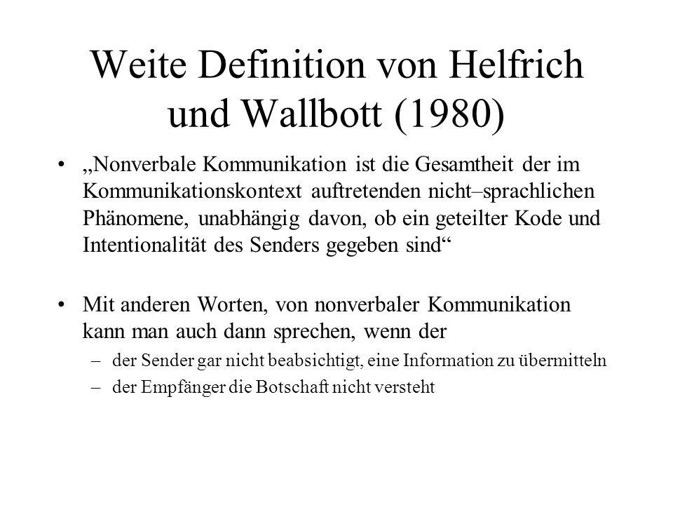 Weite Definition von Helfrich und Wallbott (1980)