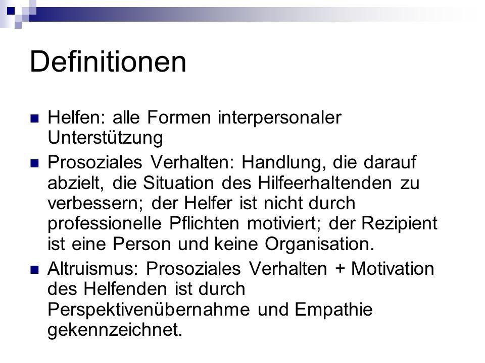 Definitionen Helfen: alle Formen interpersonaler Unterstützung