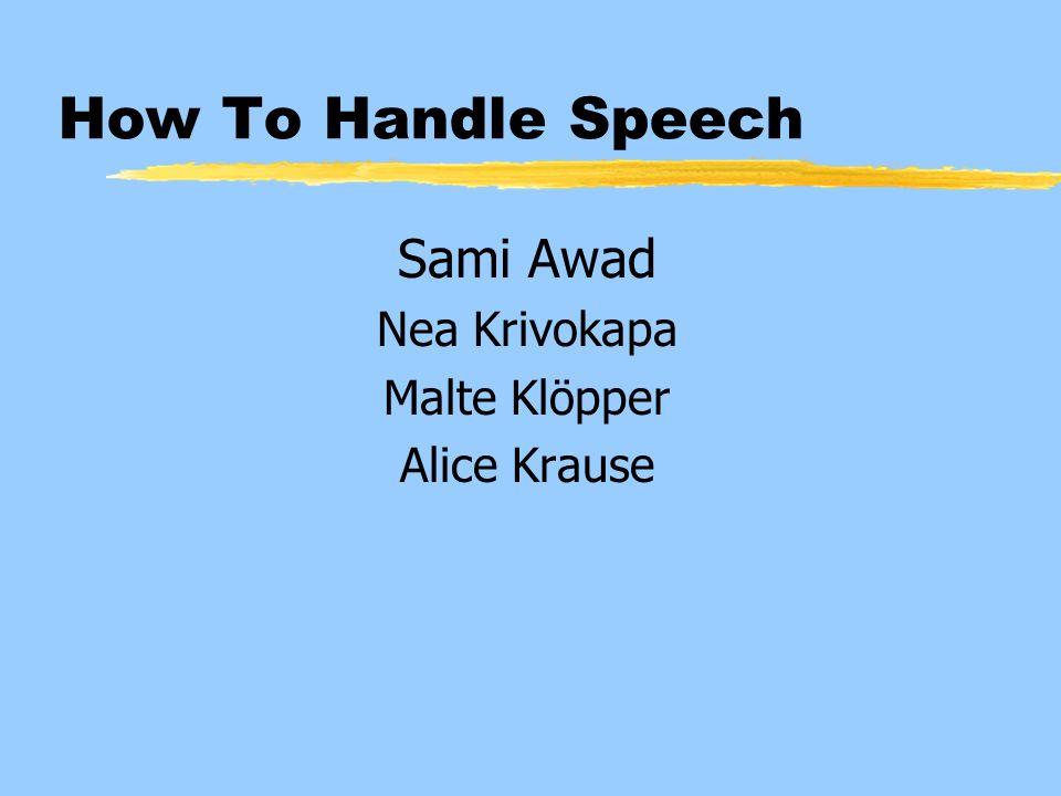 How To Handle Speech Sami Awad Nea Krivokapa Malte Klöpper
