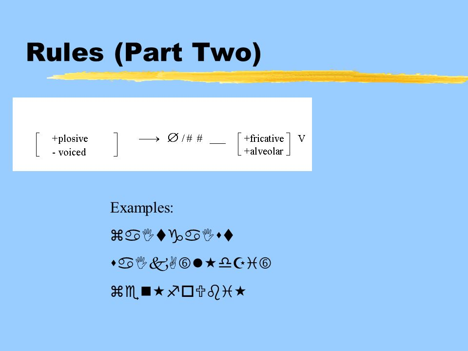 Rules (Part Two) Examples:   