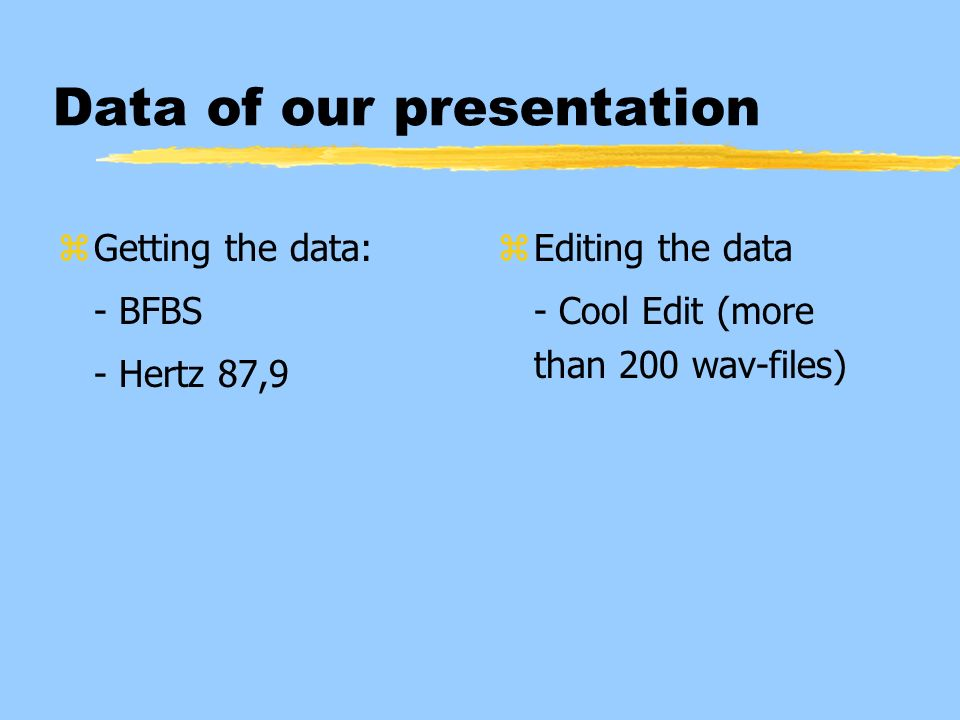 Data of our presentation