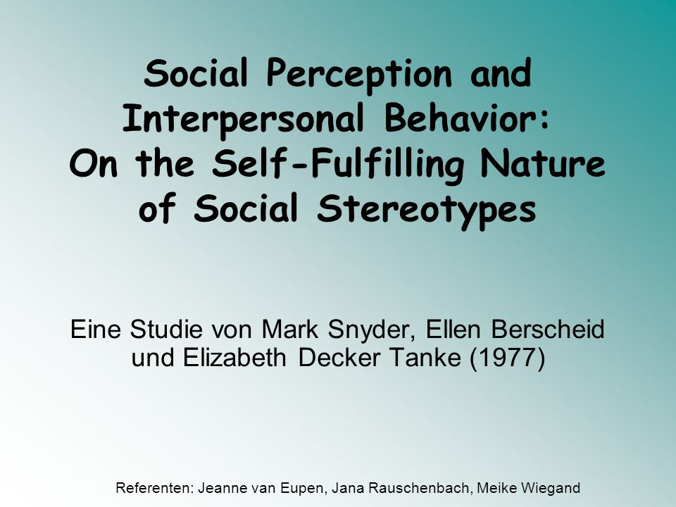 Social Perception and Interpersonal Behavior: On the Self-Fulfilling Nature of Social Stereotypes