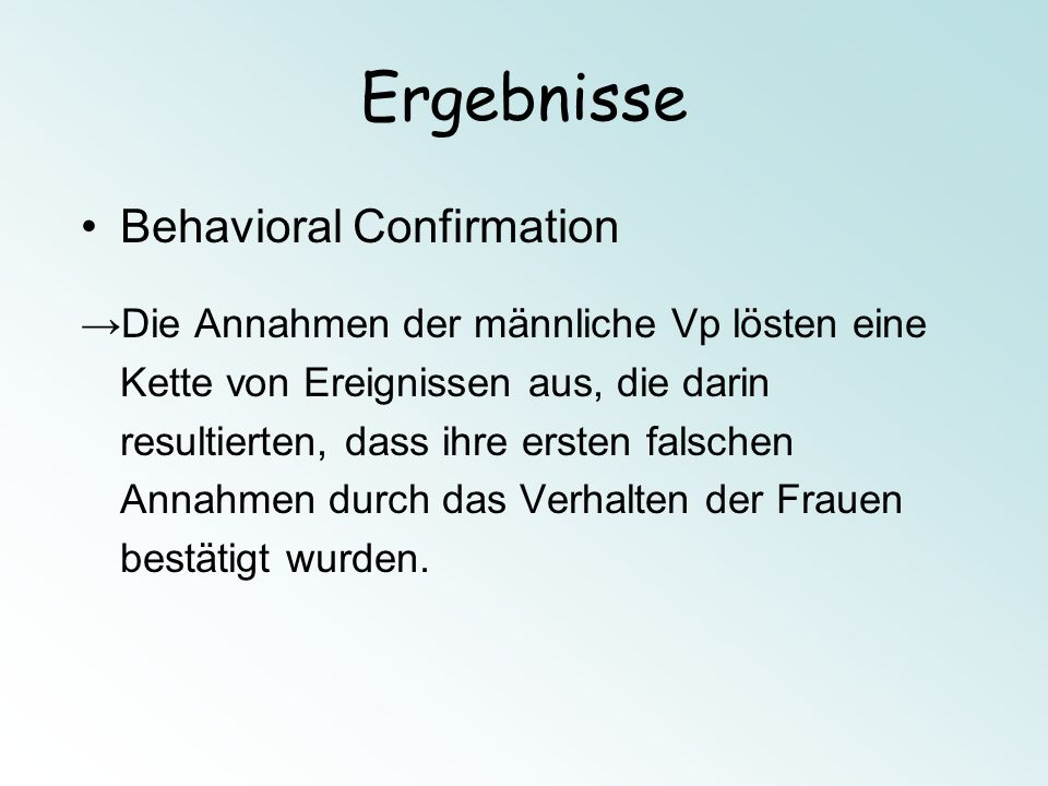 Ergebnisse Behavioral Confirmation