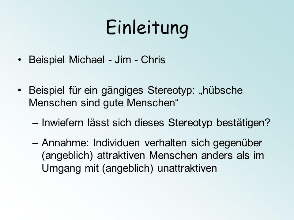 Einleitung Beispiel Michael - Jim - Chris