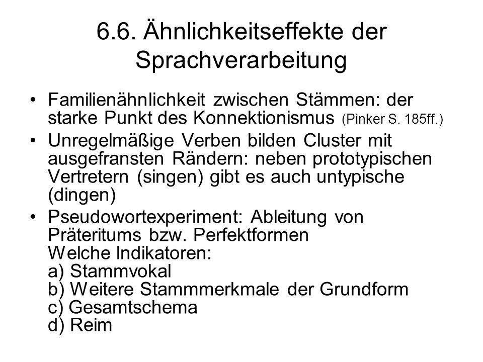 6.6. Ähnlichkeitseffekte der Sprachverarbeitung