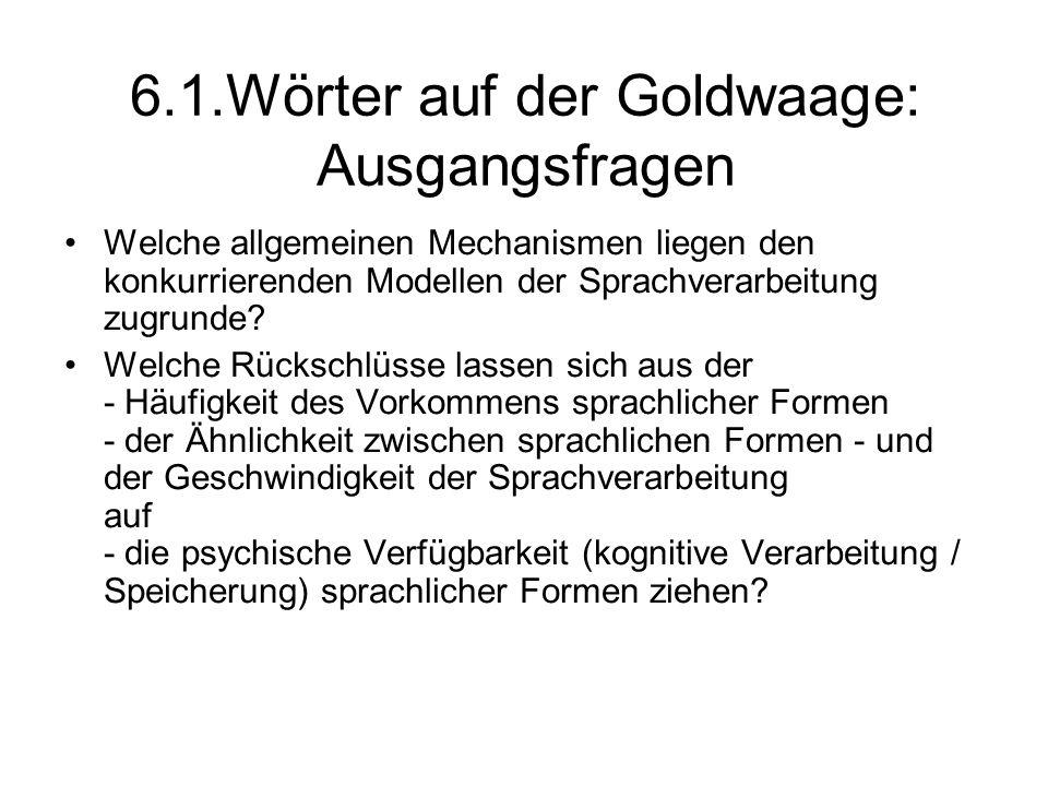 6.1.Wörter auf der Goldwaage: Ausgangsfragen