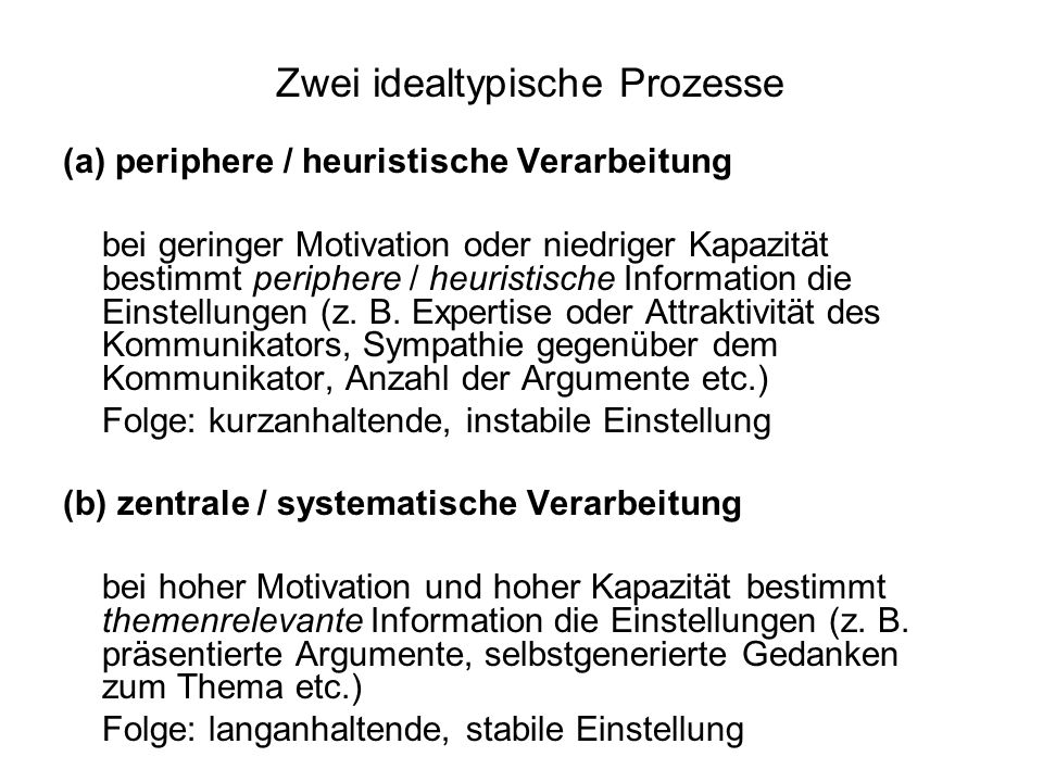 Zwei idealtypische Prozesse