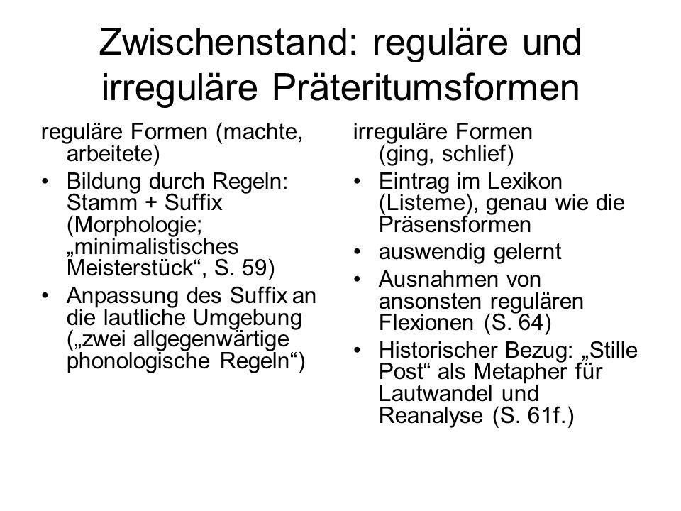 Zwischenstand: reguläre und irreguläre Präteritumsformen