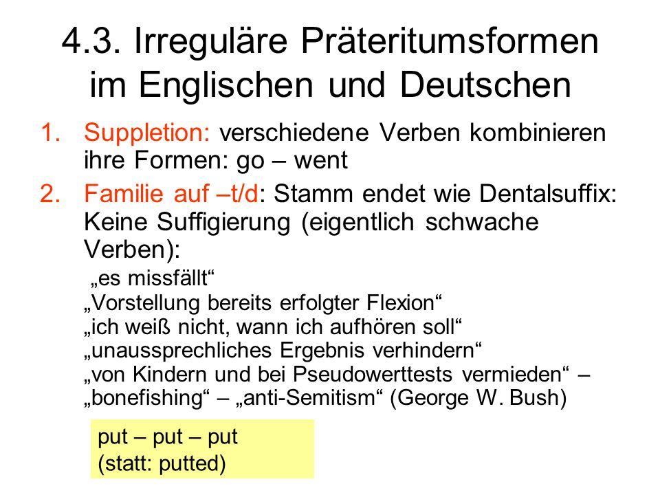 4.3. Irreguläre Präteritumsformen im Englischen und Deutschen