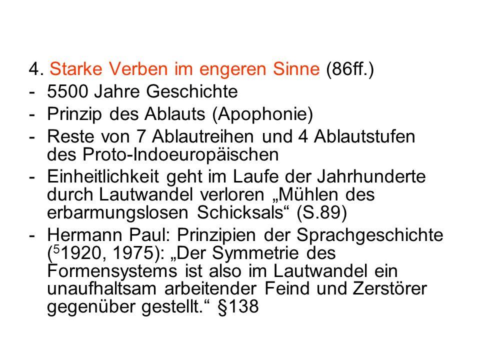 4. Starke Verben im engeren Sinne (86ff.)