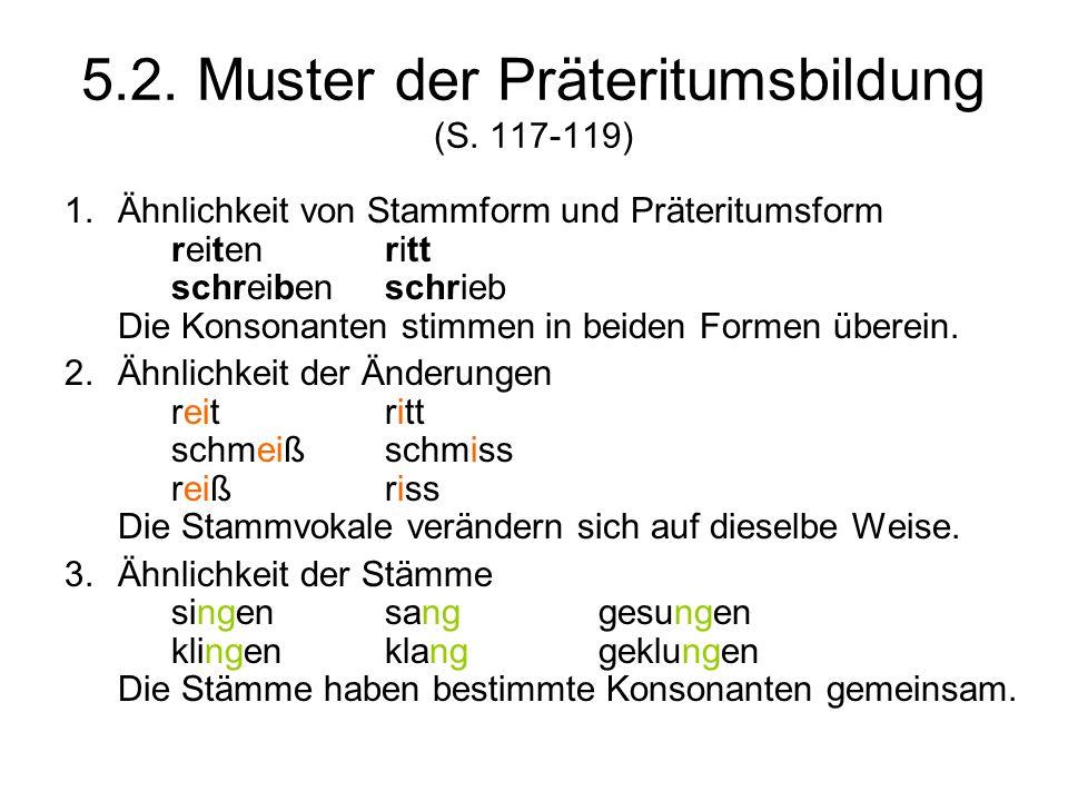 5.2. Muster der Präteritumsbildung (S. 117-119)