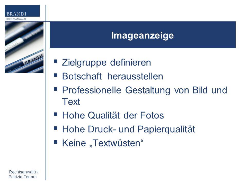 Imageanzeige Zielgruppe definieren. Botschaft herausstellen. Professionelle Gestaltung von Bild und Text.