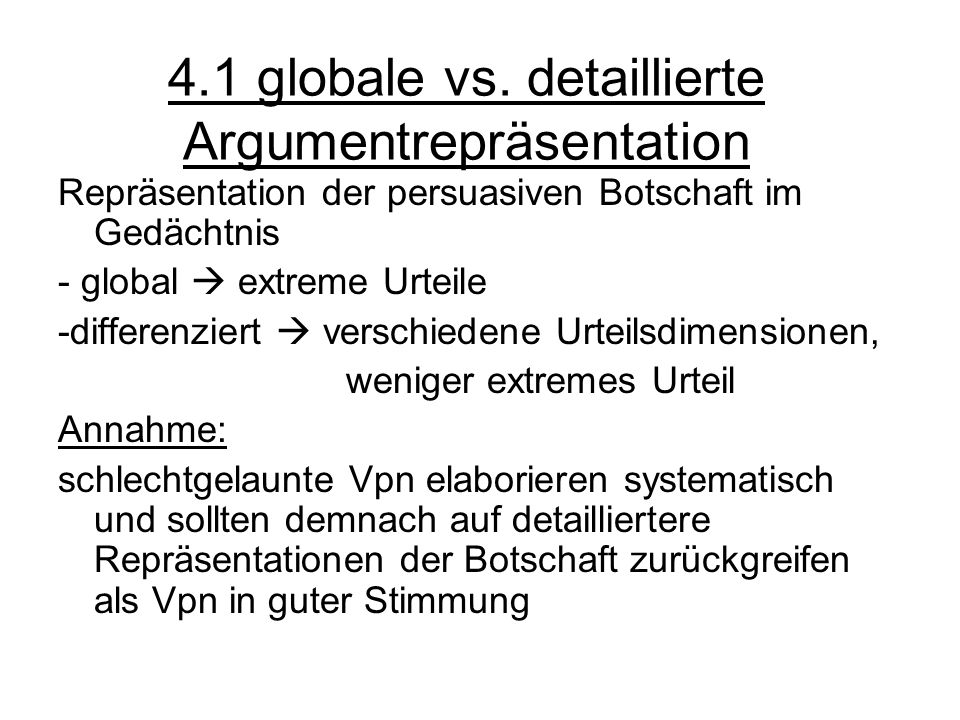 4.1 globale vs. detaillierte Argumentrepräsentation