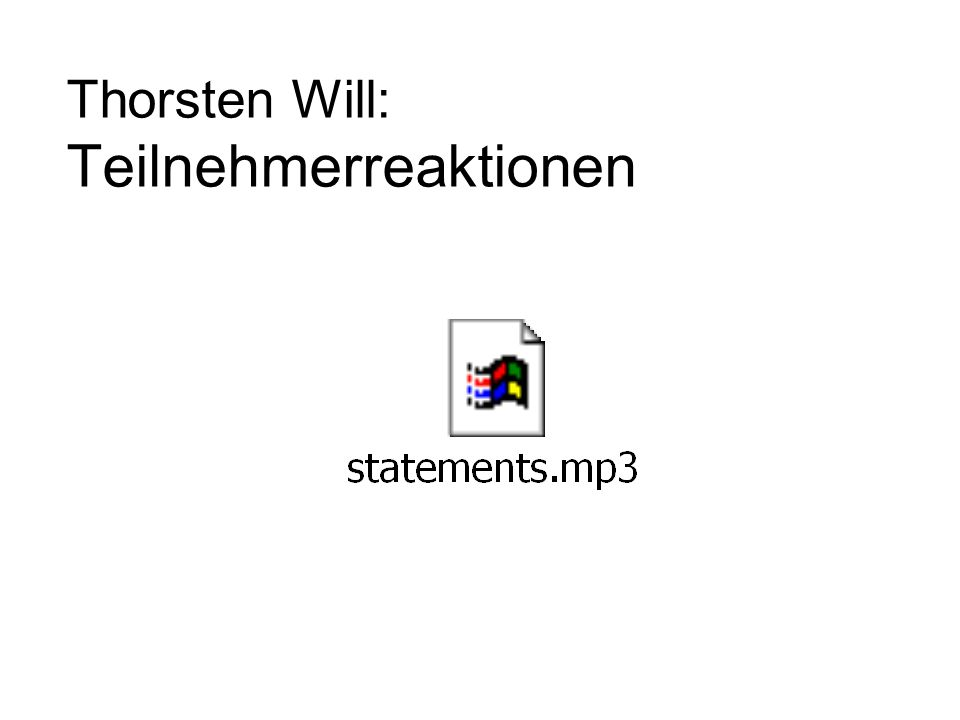 Thorsten Will: Teilnehmerreaktionen