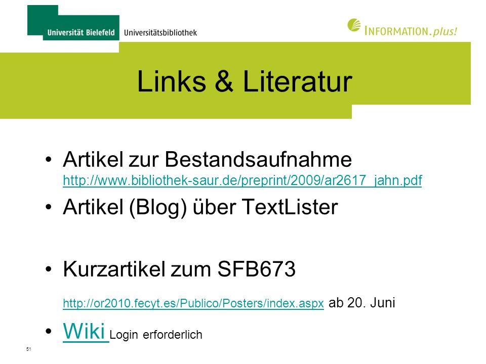Links & Literatur Artikel zur Bestandsaufnahme http://www.bibliothek-saur.de/preprint/2009/ar2617_jahn.pdf.