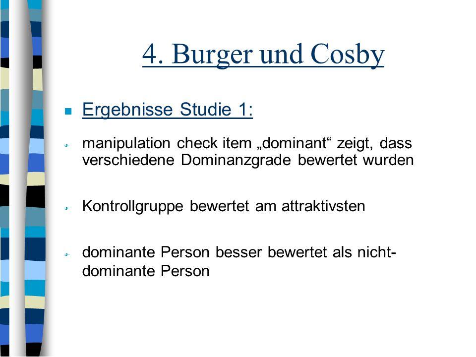 4. Burger und Cosby Ergebnisse Studie 1: