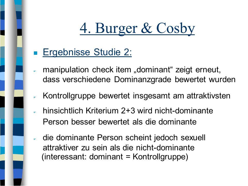 4. Burger & Cosby Ergebnisse Studie 2: