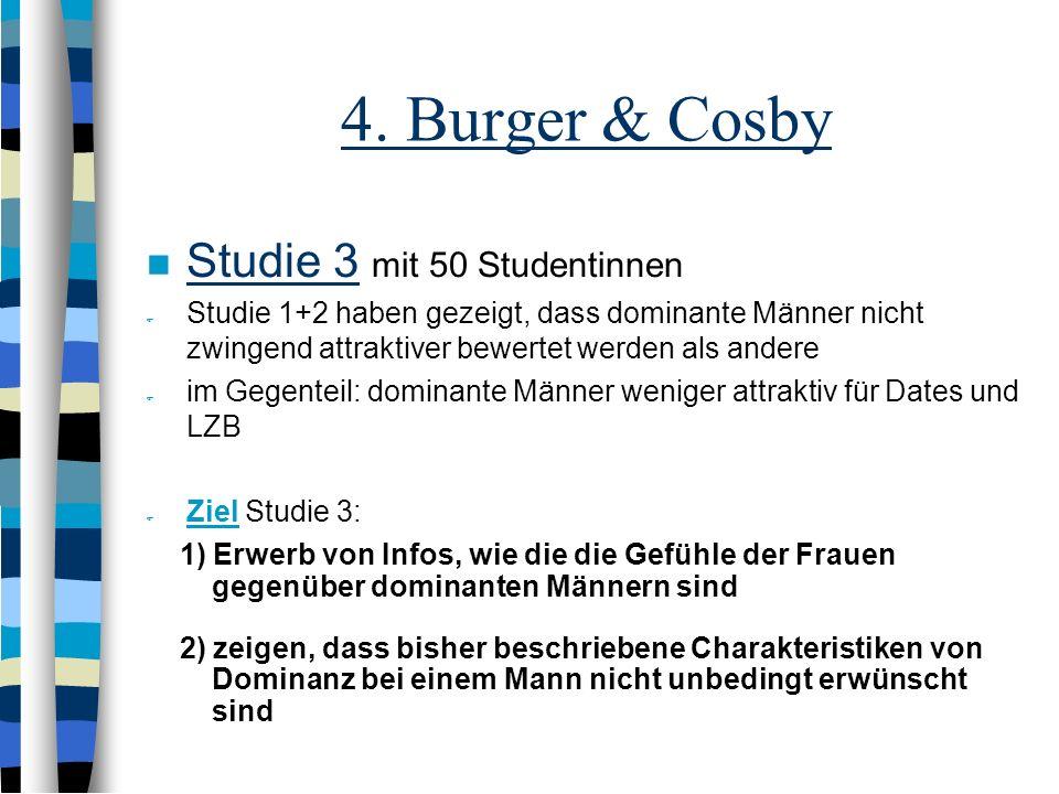 4. Burger & Cosby Studie 3 mit 50 Studentinnen