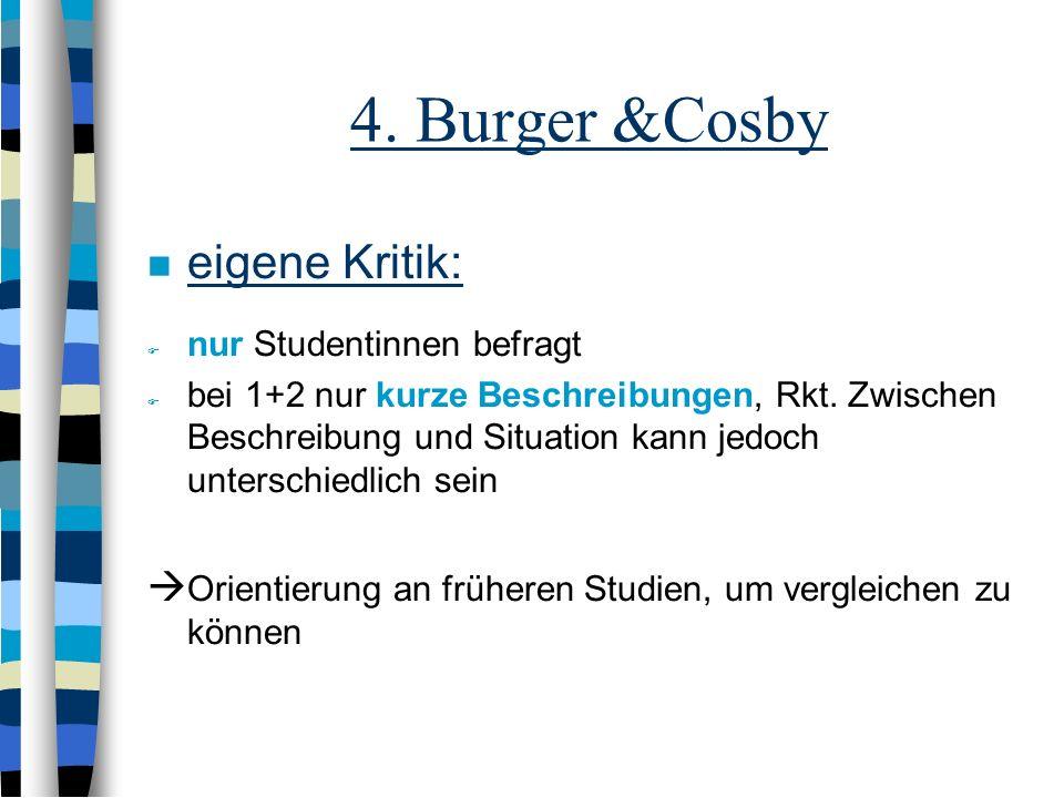 4. Burger &Cosby eigene Kritik: