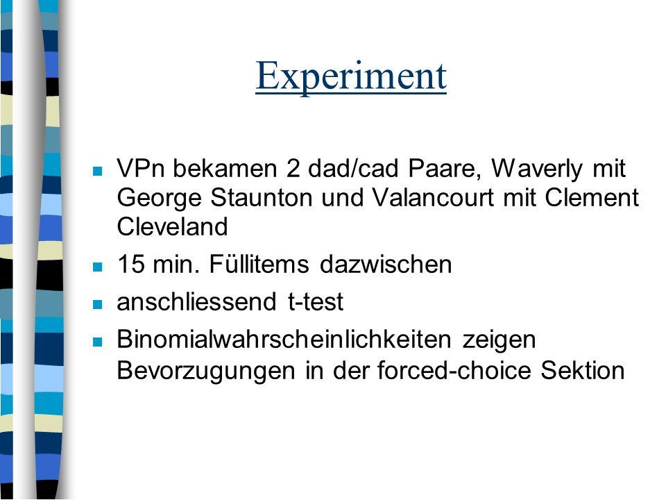 ExperimentVPn bekamen 2 dad/cad Paare, Waverly mit George Staunton und Valancourt mit Clement Cleveland.