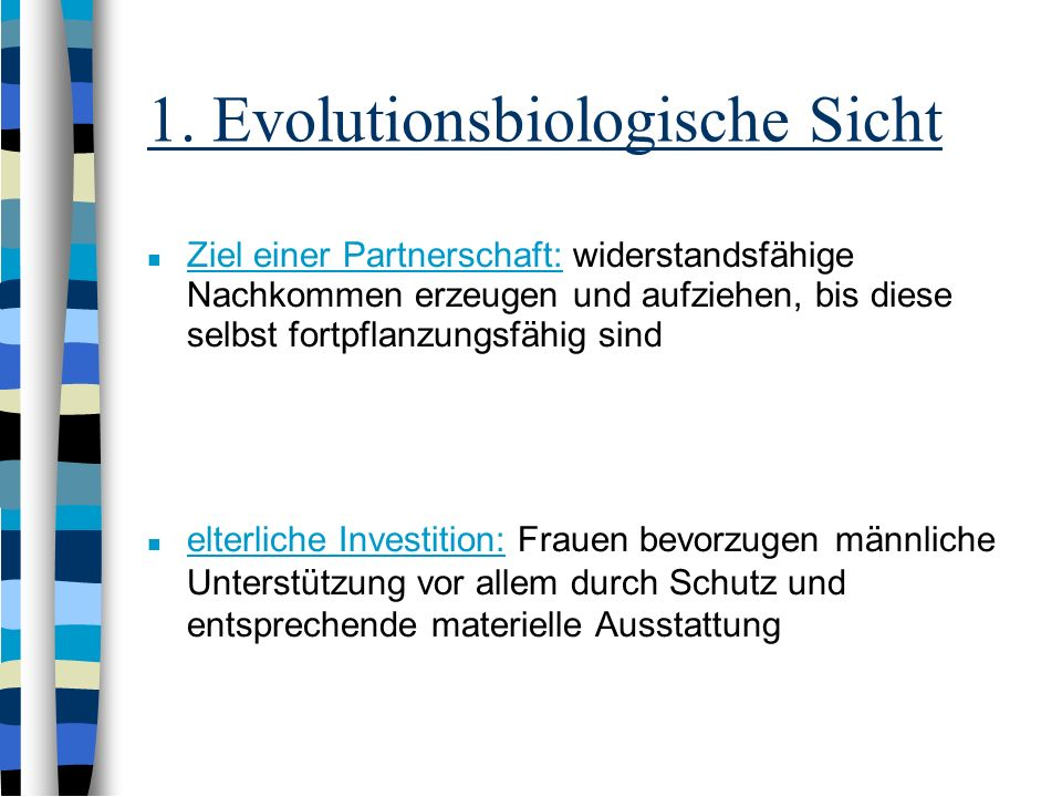 1. Evolutionsbiologische Sicht