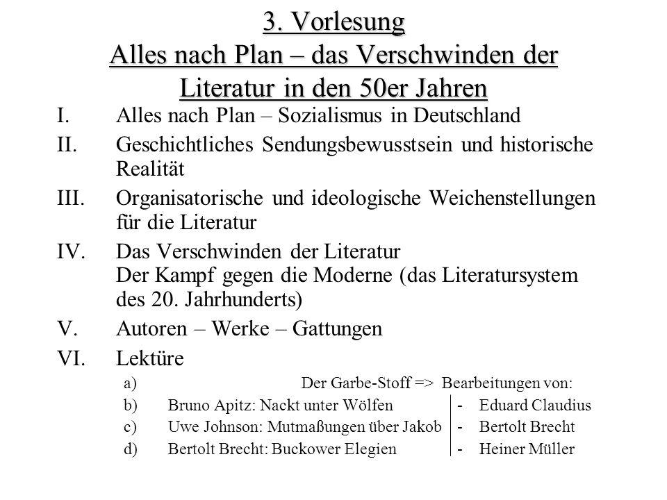 3. Vorlesung Alles nach Plan – das Verschwinden der Literatur in den 50er Jahren