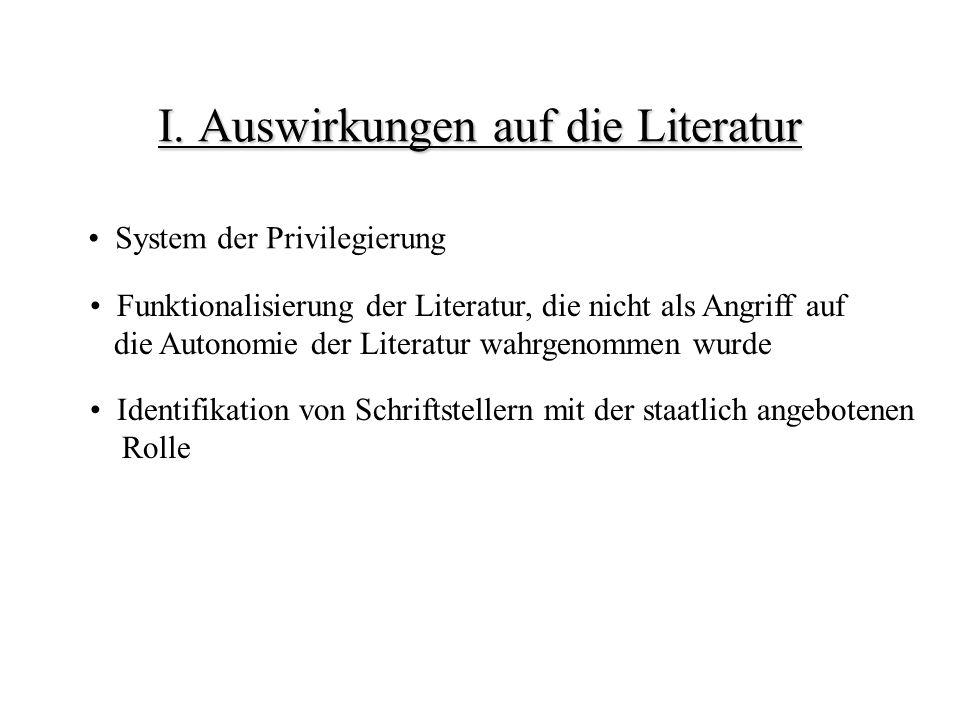 I. Auswirkungen auf die Literatur