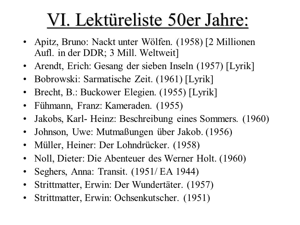 VI. Lektüreliste 50er Jahre: