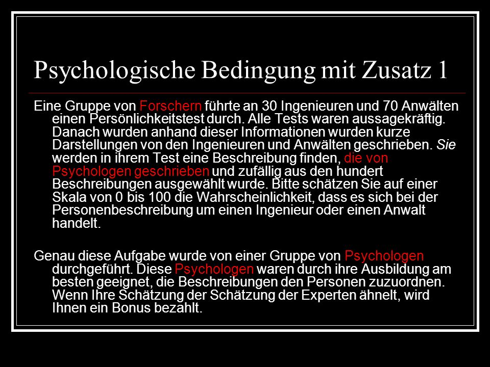 Psychologische Bedingung mit Zusatz 1