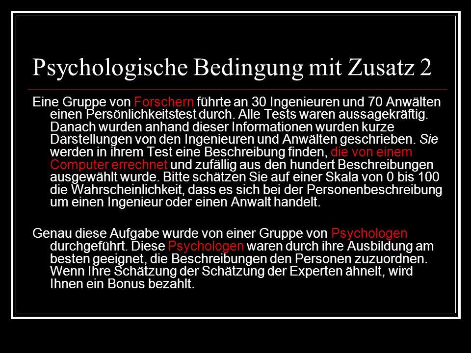 Psychologische Bedingung mit Zusatz 2