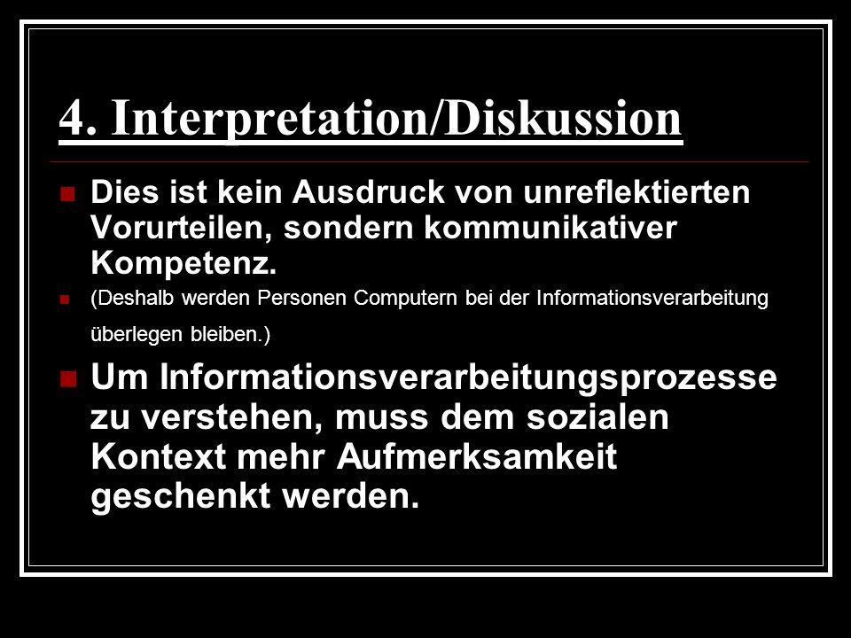 4. Interpretation/Diskussion