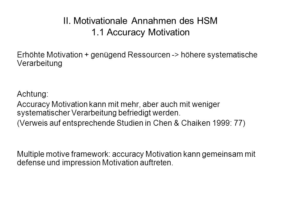 II. Motivationale Annahmen des HSM 1.1 Accuracy Motivation