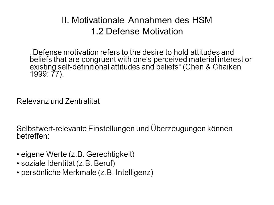 II. Motivationale Annahmen des HSM 1.2 Defense Motivation