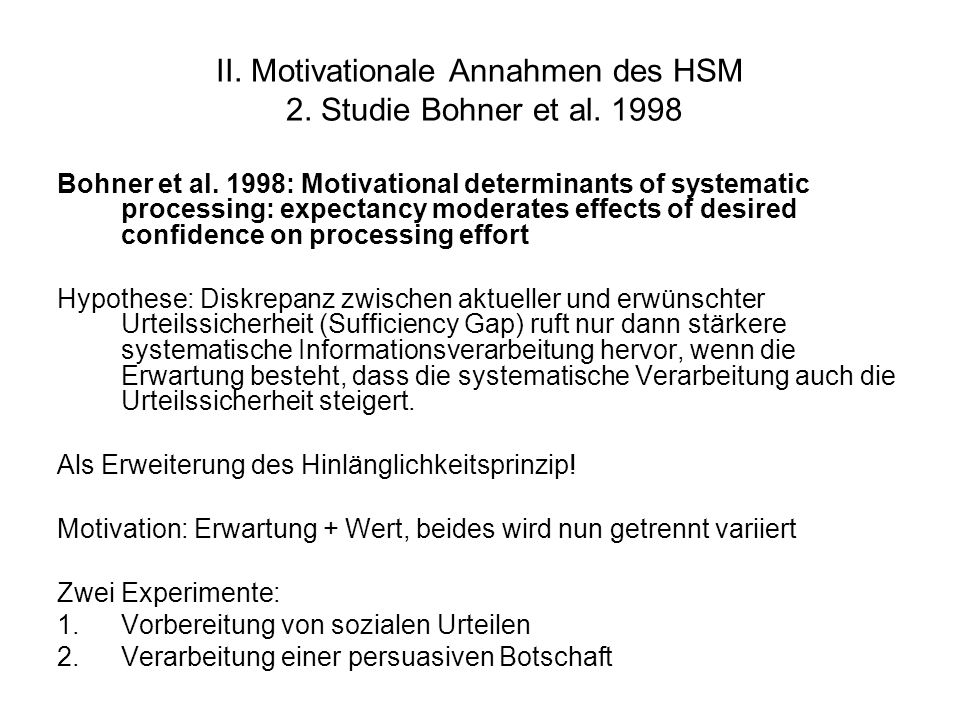 II. Motivationale Annahmen des HSM 2. Studie Bohner et al. 1998